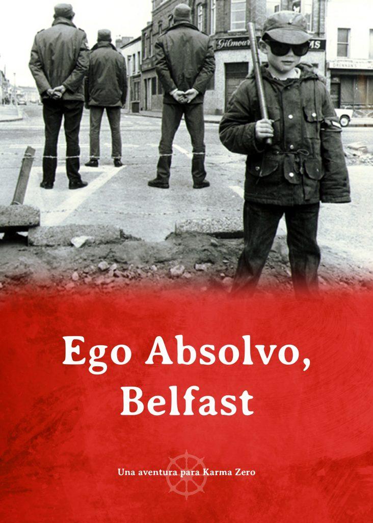 Ego Absolvo Belfast Aventura